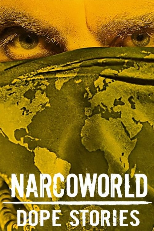 Cover of the Season 1 of Narcoworld: Dope Stories