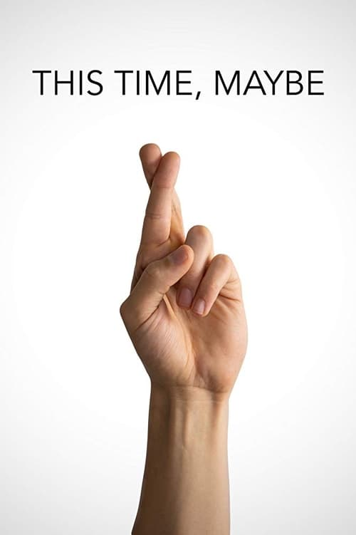 watch This Time, Maybe full movie online stream free HD