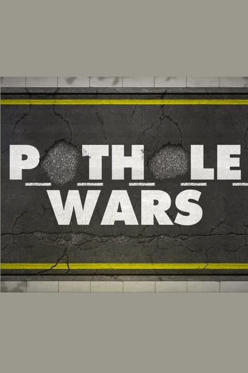 watch Pothole Wars full movie online stream free HD