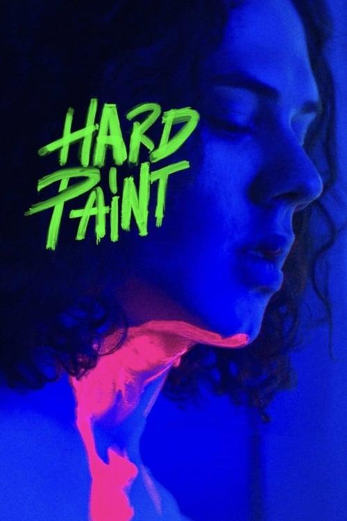 watch Hard Paint full movie online stream free HD