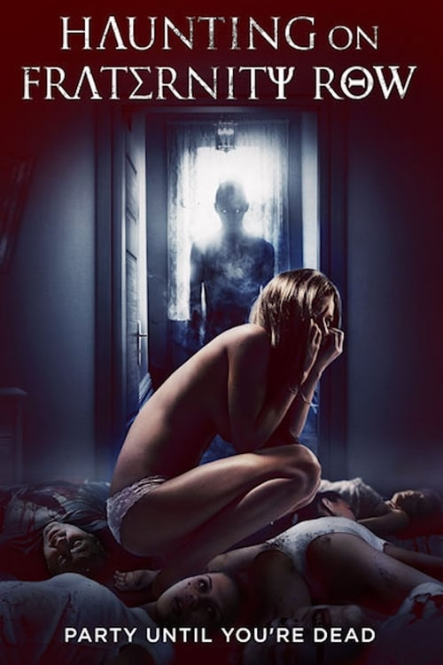 watch Haunting on Fraternity Row full movie online stream free HD