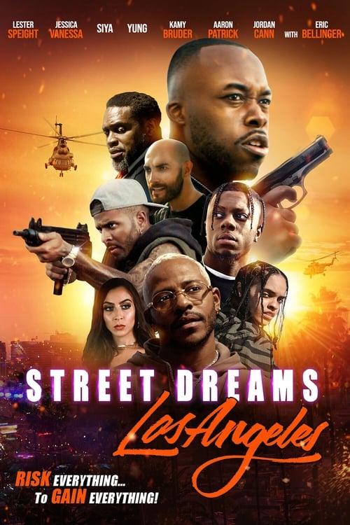 watch Street Dreams Los Angeles full movie online stream free HD