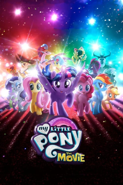 My Little Pony: The Movie (2017) Watch Full Movie Streaming Online