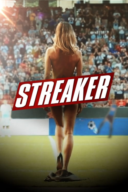watch Streaker full movie online stream free HD