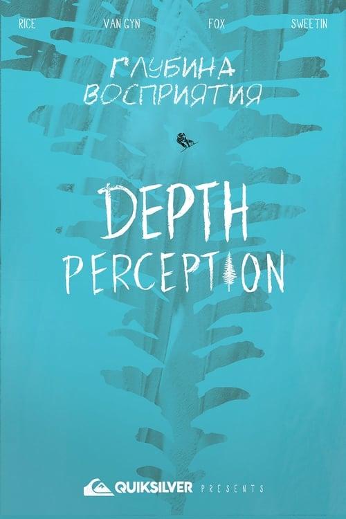 watch Depth Perception full movie online stream free HD
