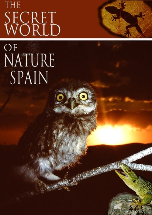 Watch THE SECRET WORLD OF NATURE: SPAIN (ENGLISH) Online