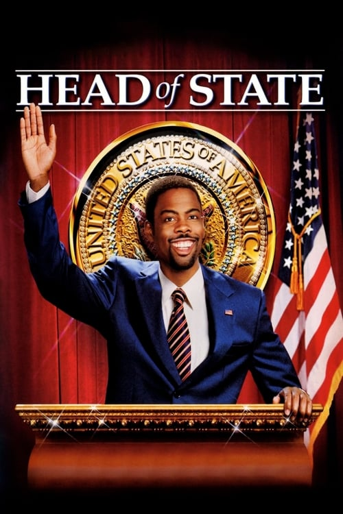 Head of State (2003) Watch Full Movie Streaming Online