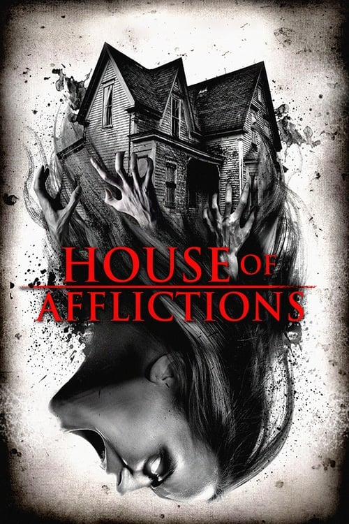 watch House of Afflictions full movie online stream free HD