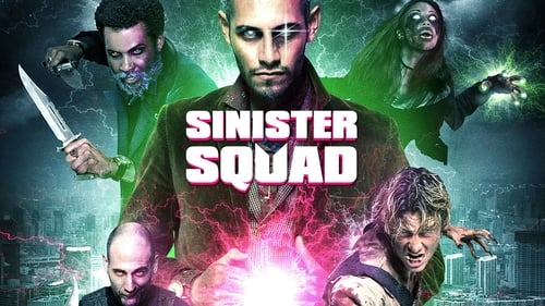 Sinister Squad (2016) Watch Full Movie Streaming Online