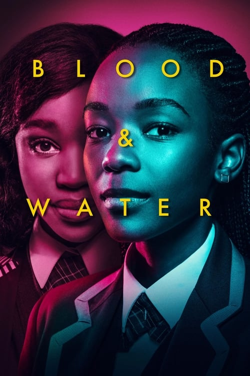 Watch Blood & Water Online