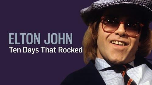 Elton John: Ten Days That Rocked (2019) Watch Full Movie Streaming Online