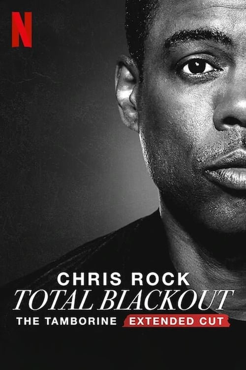 Chris Rock Total Blackout: The Tambourine Extended Cut