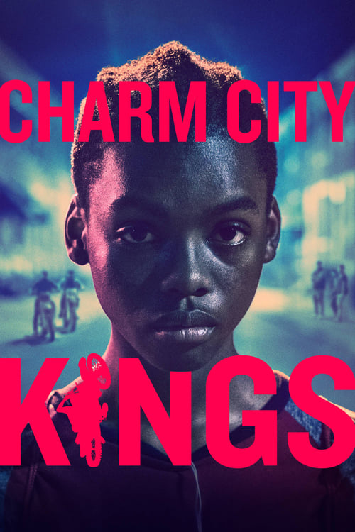 Watch Charm City Kings Online