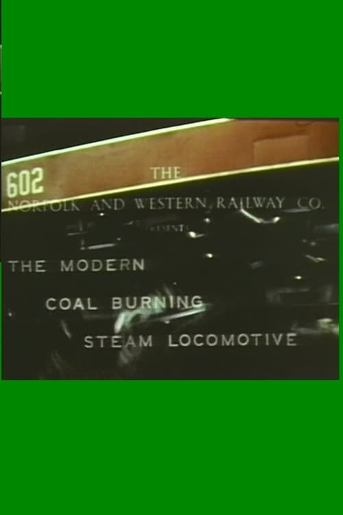 The Modern Coal Burning Steam Locomotive