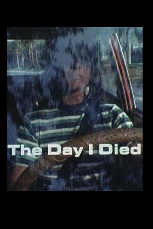 The Day I Died 1977