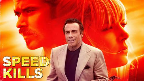 Speed Kills (2018) Watch Full Movie Streaming Online