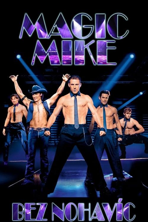 Magic Mike: Bez nohavíc