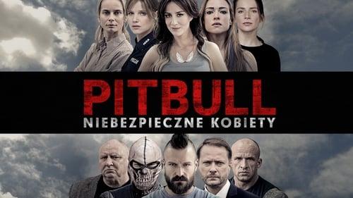 Pitbull. Niebezpieczne kobiety (2016) Watch Full Movie Streaming Online