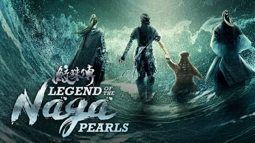 Legend of the Naga Pearls (2017) Watch Full Movie Streaming Online