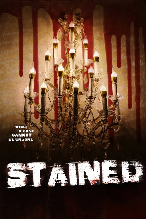 watch Stained full movie online stream free HD