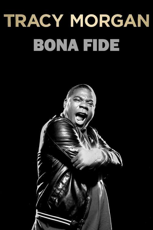 Tracy Morgan: Bona Fide (2014) Poster