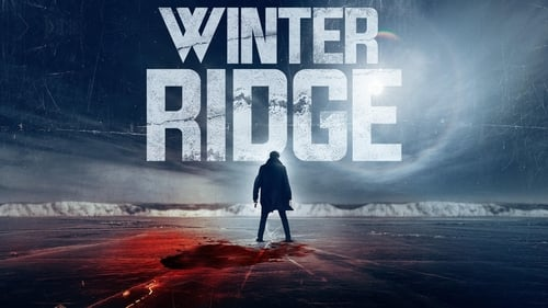 Winter Ridge (2018) Watch Full Movie Streaming Online