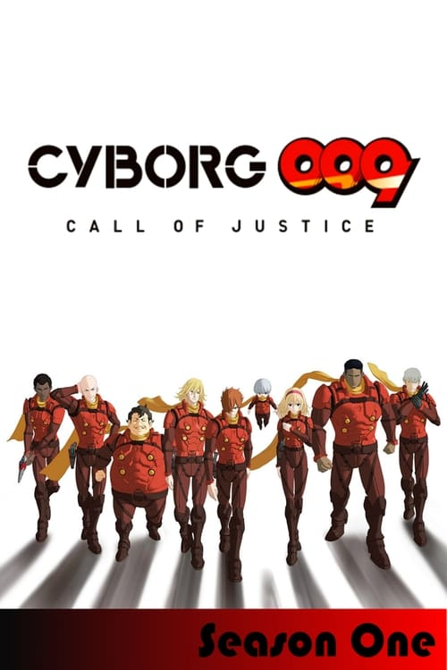Cover of the Season 1 of Cyborg 009: Call of Justice