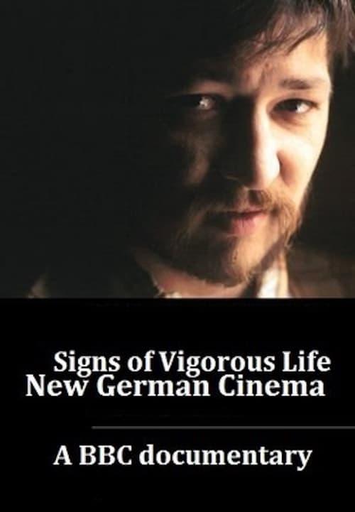 Signs of Vigorous Life: The New German Cinema 1976