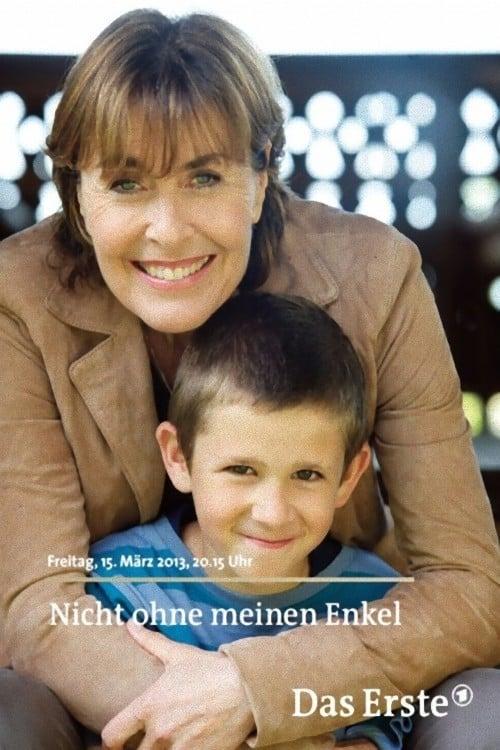 Nicht ohne meinen Enkel (2013) Poster