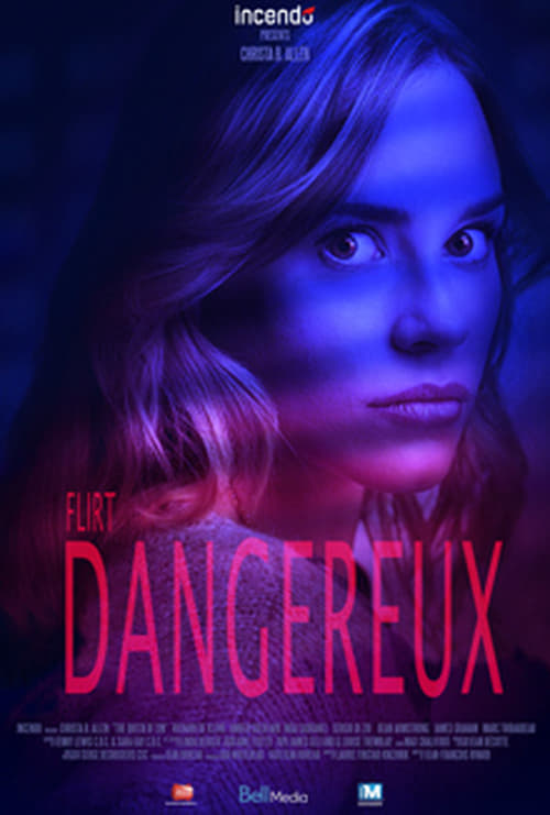 Flirt Dangereux (2018) Poster