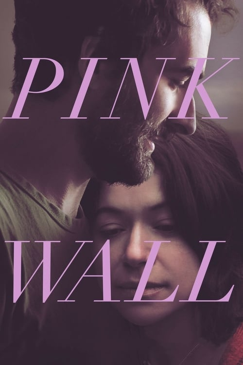 watch Pink Wall full movie online stream free HD