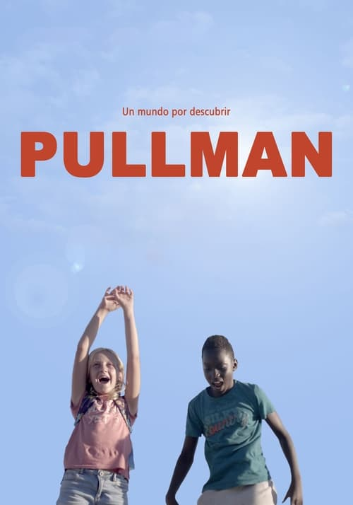 Watch Pullman Online