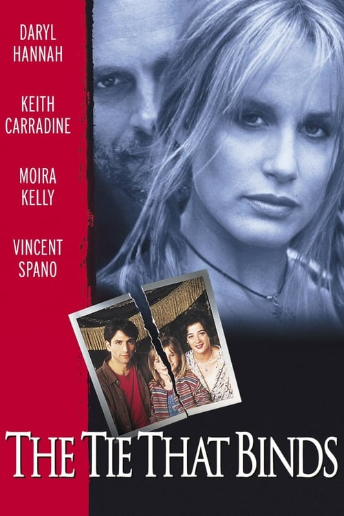 Regarder The Tie That Binds (1995) le film en streaming complet en ligne