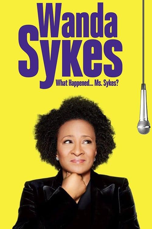Wanda Sykes: What Happened… Ms. Sykes?