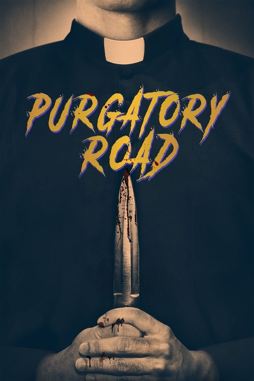 watch Purgatory Road full movie online stream free HD