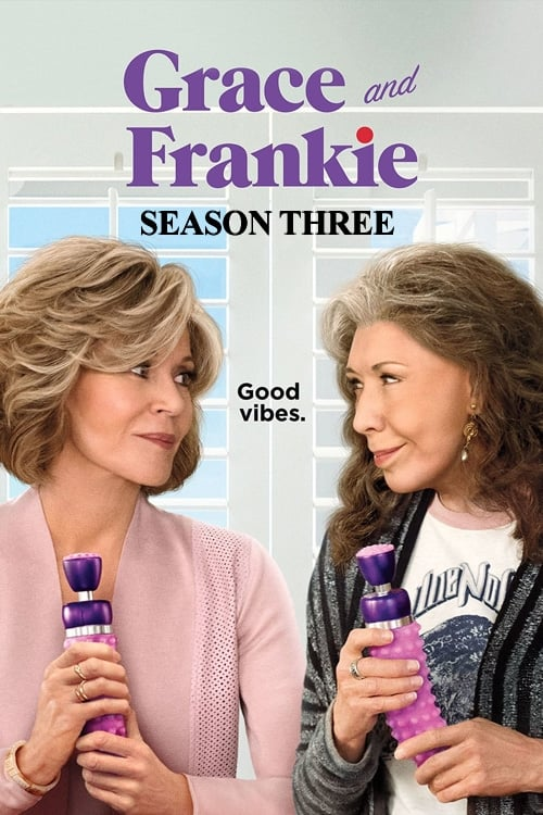Cover of the Season 3 of Grace and Frankie