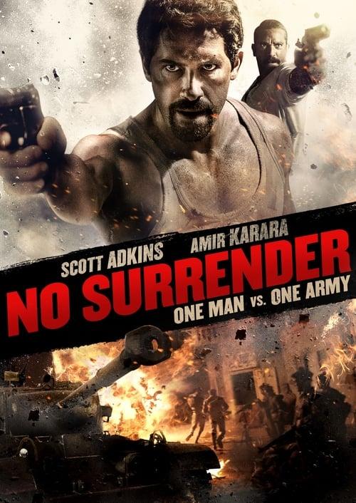 No Surrender (2018) Film complet HD Anglais Sous-titre