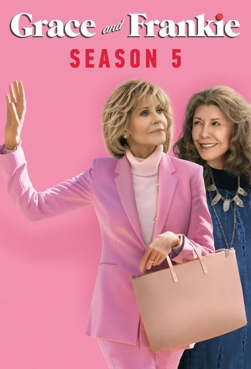 Cover of the Season 5 of Grace and Frankie