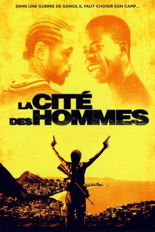 La Cité des hommes (2007) Film complet HD Anglais Sous-titre