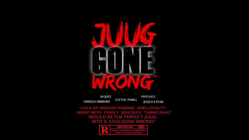 Juug Gone Wrong (2019) Watch Full Movie Streaming Online