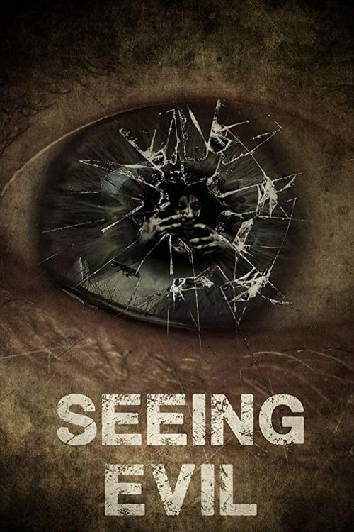 watch Seeing Evil full movie online stream free HD