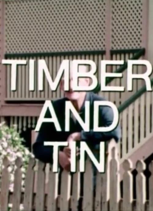 Timber and Tin 1976
