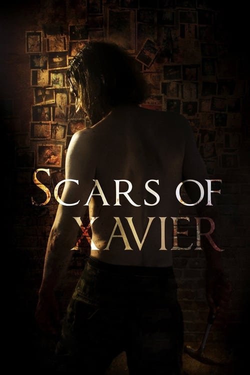 watch Scars of Xavier full movie online stream free HD
