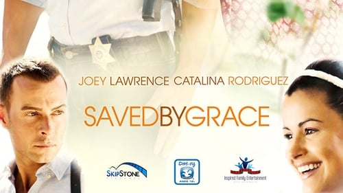 Saved by Grace (2016) Watch Full Movie Streaming Online