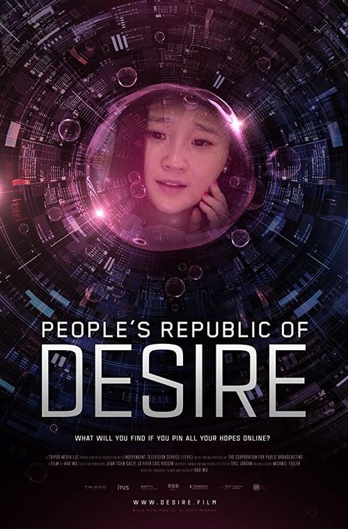 watch People's Republic of Desire full movie online stream free HD
