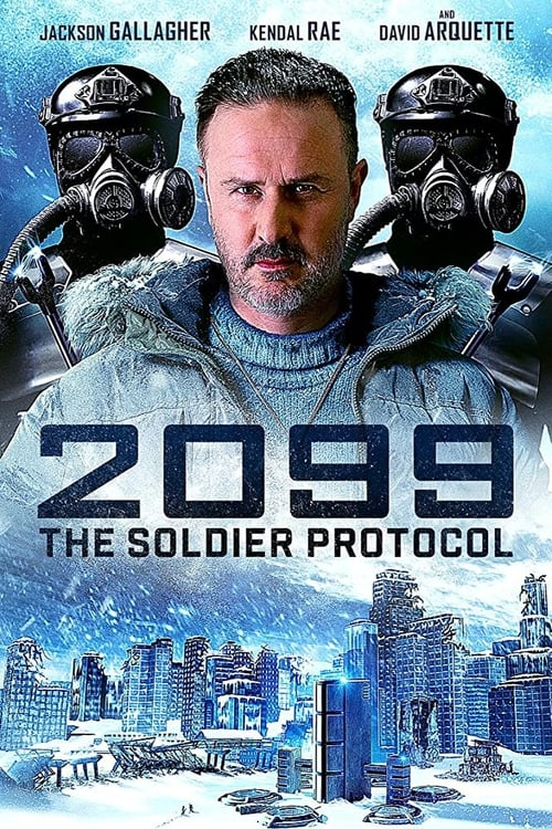 watch 2099: The Soldier Protocol full movie online stream free HD