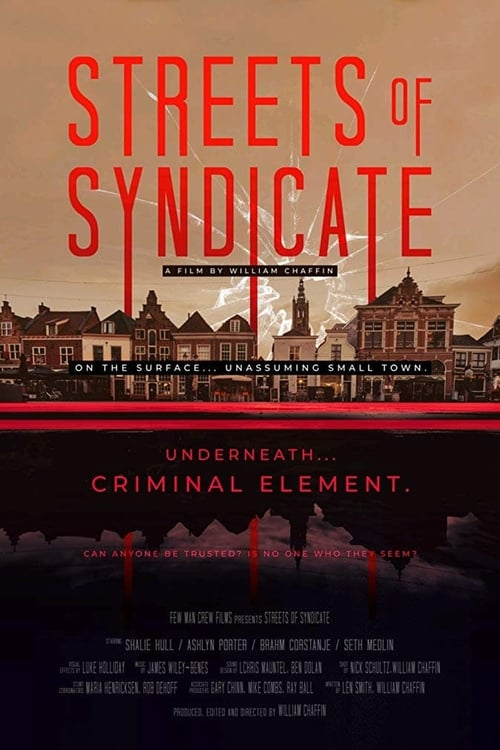 Watch Streets of Syndicate Online