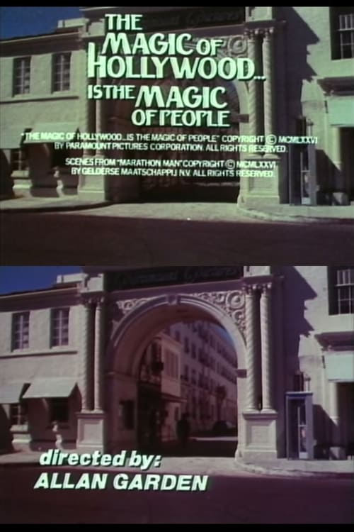 The Magic of Hollywood... Is the Magic of People 1976