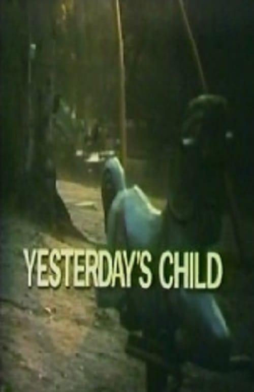 Yesterday's Child 1977