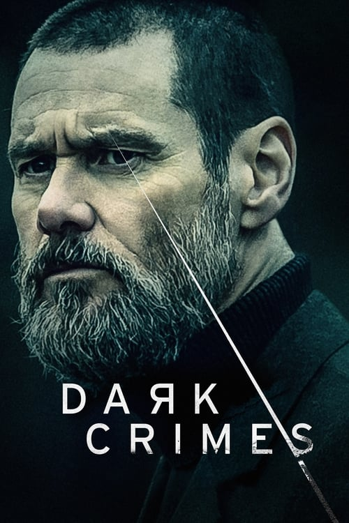 Dark Crimes (2018) Watch Full Movie Streaming Online